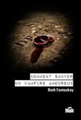 Comment sauver un vampire amoureux.jpg