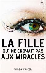 La Fille qui ne croyait pas aux miracles (1).jpg